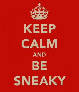 Keep-calm-and-be-sneaky